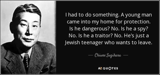 chiune quote-i-had-to-do-something-a-young-man-came-into-my-home-for-protection-is-he-dangerous-no-chiune-sugihara-122-38-69